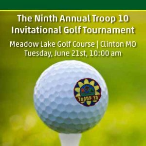 Ninth Annual Troop 10 Golf Tournament @ Meadow Lake Golf Course, Clinton, Missouri | Clinton | Missouri | United States